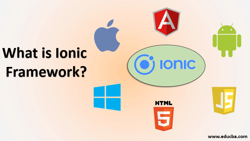What is Ionic?